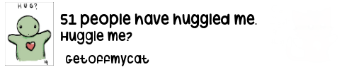 http://huggle.jdf2.org/sig/Getoffmycat.png