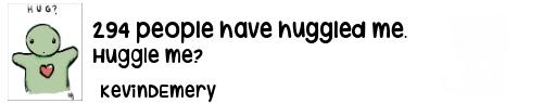 Give me a hug, big boy.